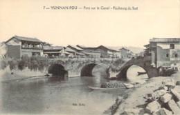 CHINA CHINE  YUNNAN-FOU Pont Sur Le Canal Du Faubourg Sud - Cina