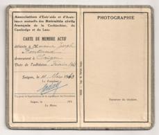 CARTE DE MEMBRE ASSOCIATION ENTRAIDE ASSISTANCE MUTUELLE DES RETRAITES CIVILS FRANCAIS COCHINCHINE CAMBODGE LAOS   B2159 - Documents Historiques