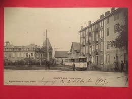 CPA LONGWY BAS , Place Giraud Avec Tramway Devant Café Hotel Du Commerce En 1908 - Longwy