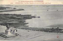 50 MANCHE CHERBOURG LA PLACE NAPOLEON ET VUE SUR LA RADE - Cherbourg