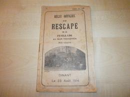 Ancien Récit Officiel D'un RESCAPE DE LA FUSILLADE AU MUR TSCHOFFEN DINANT 23/08/1914 IMPRIME 1928 - Books, Magazines, Comics