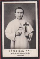 Heilige Saint Father Damian Pater Damiaan De Veuster Molokai Hawai Doodsprentje Image Mortuaire Bidprentje - Images Religieuses