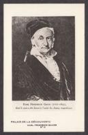 91416/ Karl Friedrich GAUSS, Mathématicien, Astronome Et Physicien, Ed Palais De La Découverte N° 11 - Célébrités