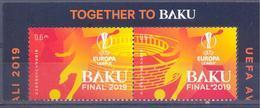 2019.Azerbaijan, UEFA Final Cup 2019, Baku, 2v, Mint/** - Azerbaïdjan