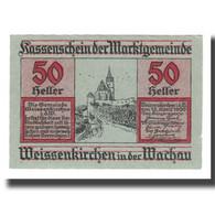 Billet, Autriche, Weissenkircher In Der Wachau, 50 Heller, Texte 4, 1920 - Autriche