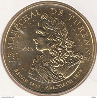MONNAIE DE PARIS 08 SEDAN Le Maréchal De Turenne-Sedan 1611-Salzbach 1675–ANA - 2014 - Monnaie De Paris
