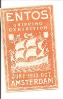 ENTOS 1913 AMSTERDAM. SCHIPPING EXHIBITION - Oude Documenten