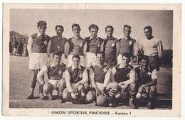 PINET - UNION SPORTIVE PINETOISE - EQUIPE 1 (FOOTBALL) - Frankrijk