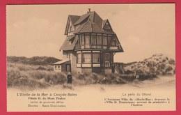 """Koksijde / Coxyde - L'Ancienne Villa De """" Hurle-Bise """" , Devenue """"Villa St Dominique """" ( Voir Verso ) - Koksijde"""