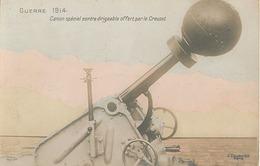 GUERRE 1914 - CANON SPECIAL CONTRE DIRIGEABLE OFFERT PAR LE CREUSOT - War 1914-18
