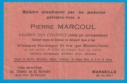 PIERRE MARNOULD EXAMEN DES CHEVEUX VILLA MISTERE CHEMIN ST BARNABE MARSEILLE LISEZ GUERISSEURS MEDIUMS DE NELEVALVATROTX - Publicités