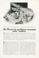 Les Pierres De Nos églises Racontent Notre Histoire /  Article,  Pris D`un Magazine / 1910/1911 - Boeken, Tijdschriften, Stripverhalen
