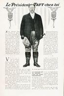 Le Président Taft Chez Lui /  Article,  Pris D`un Magazine / 1910/1911 - Boeken, Tijdschriften, Stripverhalen