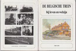 De Belgische Trein Bij Leven En Welzijn - Vita Quotidiana