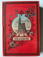 Strassburg / Strasbourg / Album 20 Photos / Photographe Heinrich Lautz 1895 / 11 X 17 Cm - Places