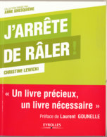 J'arrête De Râler Par Christine Lewicki - Culture