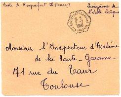 GARONNE / Hte - Dépt N° 31 = ROQUEFORT 1956 =  CACHET MANUEL HEXAGONAL Pointillé F7 = Agence Postale - Bolli Manuali