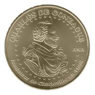 Monnaie De Paris , 2010 , Sedan , Charles De Gonzague , Fondateur De Charleville En 1606 - Monnaie De Paris