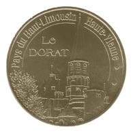 Monnaie De Paris , 2010 , Le Dorat , Pays Du Haut Limousin - Monnaie De Paris