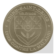Monnaie De Paris , 2010 , Bondy , Téléthon , Blason De Seine Saint Denis - Monnaie De Paris