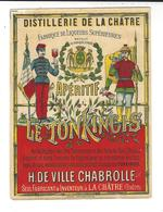 """LA CHATRE Indre  Distillerie Liqueurs """" Apéritif Le Tonkinois """" H. De Ville Chabrolle étiquette Neuve Badel Chateauroux - Non Classés"""
