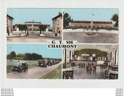 C.P.A  DE CHAUMONT -- GROUPE DE TRANSPORT N° 508 - Reggimenti