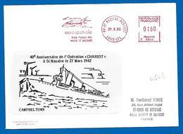 St NAZAIRE - 40éme Anniversaire OPÉRATION CHARIOT à St Nazaire Le 27 Mars 1942 (4648) - Seepost