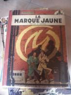 BLAKE ET MORTIMER  LA MARQUE JAUNE  DOS TOILE  JACOBS - Blake Et Mortimer