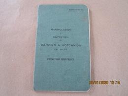 Livret Manipulation Et Entretien Du CANON S.A HOTCHKISS De 25 Mm - Documents