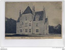 TONNAY BOUTONNE - Le Château De La Grève - Très Bon état - Autres Communes