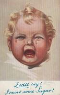 TUCK'S POSTCARD BAMBINO I WILL CRY I WANT SUGAR ILLUSTRATA FORMATO PICCOLO - Cartoline Umoristiche