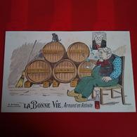 ILLUSTRATEUR POLITIQUE LA BONNE VIE ARMAND EN RETRAITE ALCOOL - Politica