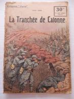 Collection Patrie - Nmr 84 - La Tranchée De Calonne -Edition Rouff - 1914-18