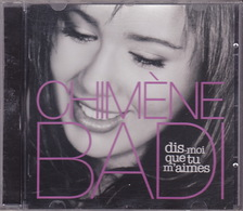 CD - Chimène BADI - Dis Moi Que Tu M'aimes - Musique & Instruments