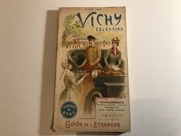 VICHY CELESTINS Guide De L'Etranger - 1900 - Folletos Turísticos