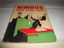 NIMBUS Cent Pour Cent 1939 (95 Pages) - Original Edition - French