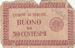 BUONO DA 50 CENTESIMI - ITALIA COMUNE DI TRIESTE - F (BN169 - Non Classificati