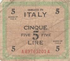 BIGLIETTO  ITALIA 5 LIRE - F (BN173 - Occupazione Alleata Seconda Guerra Mondiale