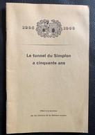 9931 - Borchure Le Tunnel Du Simplon A 50 Ans 1906 -1956 - Chemin De Fer