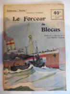 Collection Patrie - Nmr 58- Le Forceur De Blocus -Edition Rouff - 1914-18
