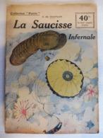 Collection Patrie - Nmr 60 - La Saucisse Infernale -Edition Rouff - 1914-18