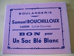 8988 CARTON DE PAIN. 47 LAUZUN. BOULANGERIE BOUCHILLOUX. BON POUR UN SAC DE BLE BLANC - Bons & Nécessité
