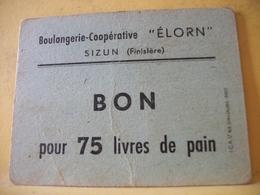 8986 CARTON DE PAIN. 29 SIZUN. BOULANGERIE COOPERATIVE ELORN. BON POUR 75 LIVRES PAIN - Bons & Nécessité