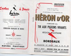 """Bordeaux (33 Gironde) Invitation Au  """"HERON D'OR"""", Tir Aux Pigeons Vivants 1962 (cartes à,jouer) (PPP21474) - Publicités"""