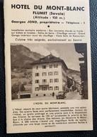 9945 - Dépliant Publicitaire Hôtel Du Mont-Blanc Flumet Savoie Georges Jond Propriétaire - Dépliants Touristiques