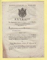 Prefet De La Manche - 4 Fevrier 1806 - Arrete Pour La Fabircation Et Utilisation De Nouveaux Timbres - Documents Historiques