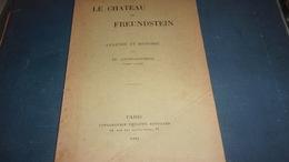 EDITION ORIGINALE 1920 Le Château De Freundstein, Légende Et Histoire, Par Fr. Loutfi-Duportal WWI - Alsace