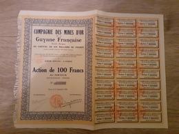 ACTION AU PORTEUR DE 100 FRANCS DES COMPAGNIES DES MINES D'OR DE LA GUYANE FRANCAISE DE 1926 - Alte Papiere