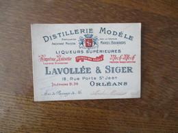 ORLEANS LAVOLLEE & SIGER DISTILLERIE MODELE LIQUEURS SUPERIEURES 18,RUE PORTE St JEAN AVIS DE PASSAGE ANDRE MERCIER - Kaarten