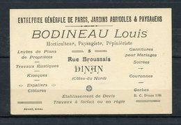 CARTE DE VISITE BODINEAU LOUIS RUE BROUSSAIS DINAN ( COTE DU NORD ) - HORTICULTEUR,PAYSAGISTE,PEPINERISTE; - Cartes De Visite